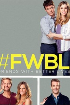 Friends With Better Lives (Séries TV)