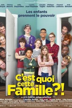 C'est quoi cette famille ?! (2015)