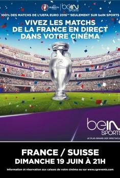 Euro 2016 : France / Suisse (CGR Event) (2016)