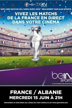 Euro 2016 : France / Albanie (CGR Event) (2016)
