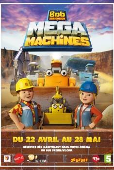 Bob Le bricoleur : Megamachines - Le film (2016)
