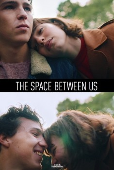 The Space Betwen Us (2016)