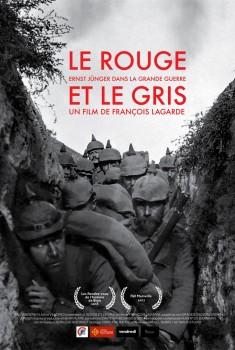 Le Rouge et le Gris, Ernst Jünger dans la grande guerre - Partie 2 (2018)