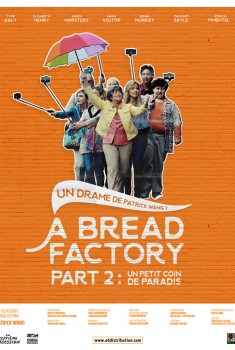 A Bread Factory, Part 2 : Un petit coin de paradis (2019)