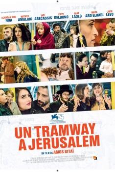 Un Tramway à Jérusalem (2019)