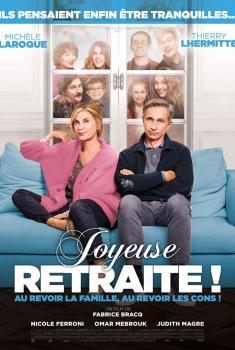 Joyeuse retraite ! (2019)