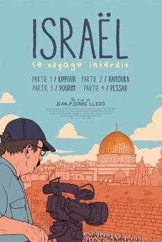 Israël, le voyage interdit - Partie IV : Pessah (2020)