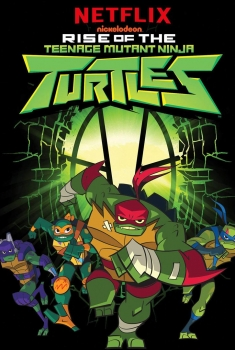 Rise Of The Teenage Mutant Ninja Turtles (2020)