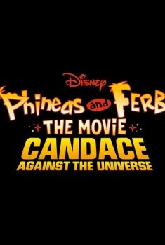 Phineas et Ferb, le film (2020)
