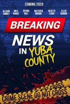Breaking News In Yuba County (2020)