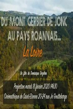 Du Mont Gerbier de Jonc au Pays Roannais... La Loire (2020)
