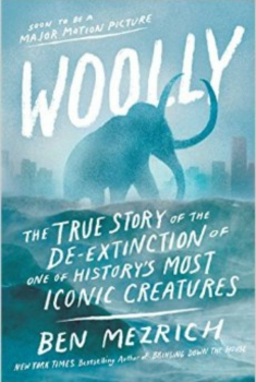 Woolly: The True Story of the De-Extinction of One of History's Most Iconic Creatures (2020)