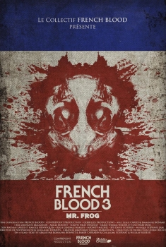 French Blood 3 - Mr. Frog (2020)