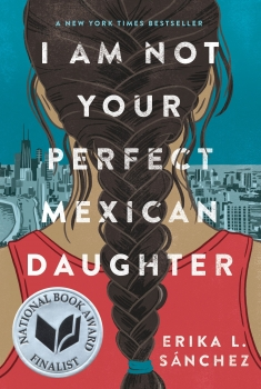 I Am Not Your Perfect Mexican Daughter (2021)