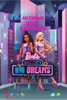 Barbie : Grande Ville, Grands Rêves (2021)
