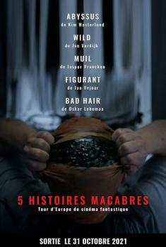 5 Histoires Macabre (2021)